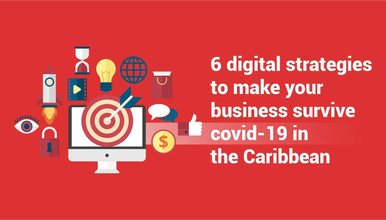 strategies to make your business survive covid-19 in the Caribbean