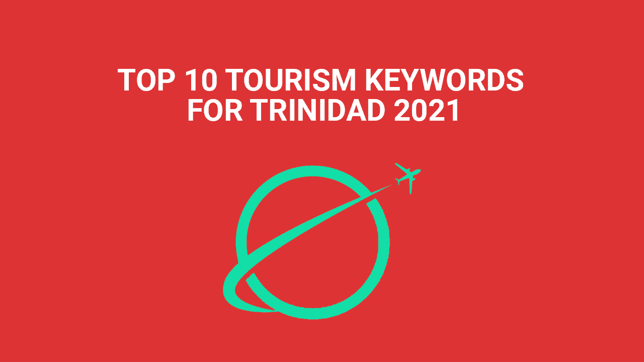 TOURISM KEYWORDS FOR TRINIDAD