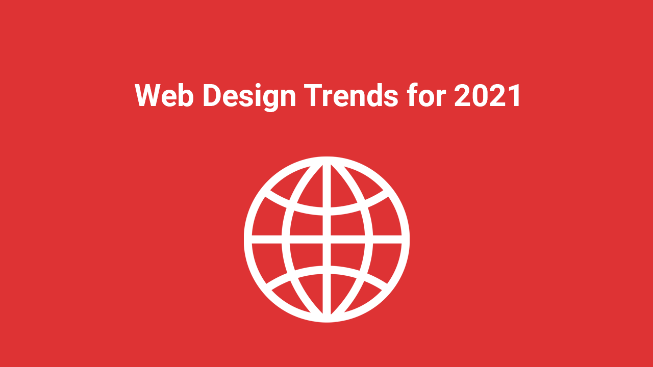Web Design Trends for 2021